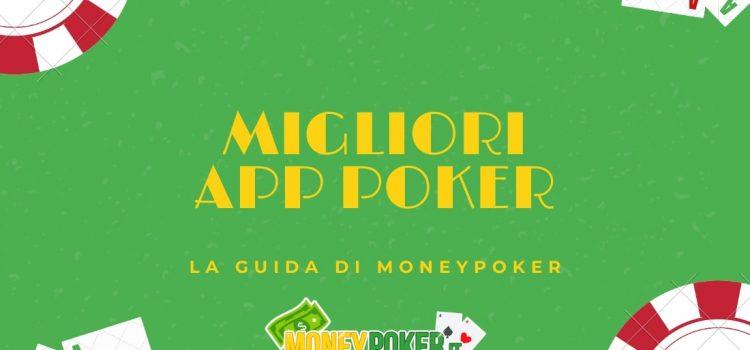 Le migliori app poker online 2021